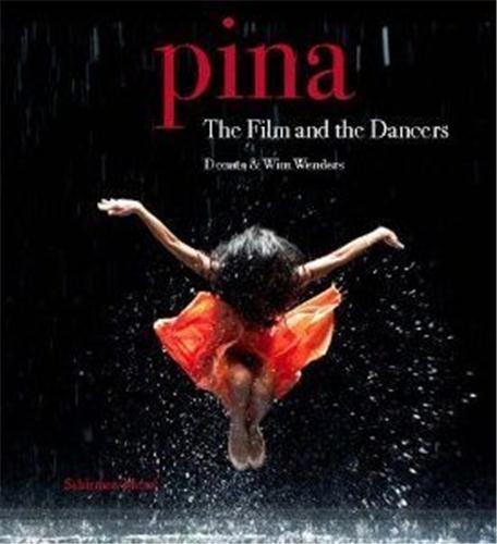 PINA THE FILM AND THE DANCERS ANGLAIS